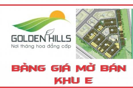 Cập nhật bảng giá gốc mở bán mới khu E Golden Hills city